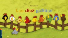 Descargar LAS DIEZ GALLINAS gratis pdf - leer online