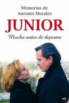"""Carreracentenariometro.es Memorias De Antonio Morales &Quot;junior"""": Mucho Antes De Dejarme Image"""