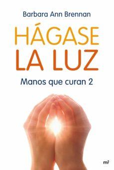 hágase la luz (ebook)-barbara ann brennan-9788427039421