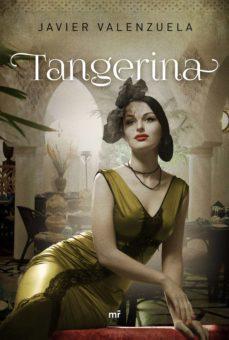 tangerina (ebook)-javier valenzuela-9788427041721