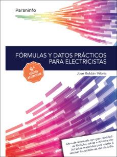 formulas y datos practicos para electricistas (9ª ed.)-jose roldan viloria-9788428339421
