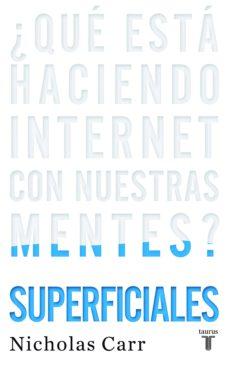 superficiales (ebook)-nicholas g. carr-9788430616121