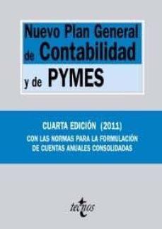 Encuentroelemadrid.es Nuevo Plan General De Contabilidad Y De Pymes (4ª Ed.): Reales De Cretos 1514/2007 Y 1515/2007, De 16 De Noviembre Image