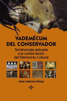 vademécum del conservador-javier madrona ortega-9788430965021
