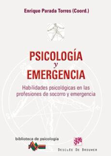 Iguanabus.es Psicologia Y Emergencia: Habilidades Psicologicas En Las Profesio Nes De Socorro Y Emergencia Image
