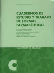 Descarga de libros pda CUADERNOS DE ESTUDIO Y TRABAJO DE FORMAS FARMACEUTICAS de  en español PDF 9788433848321