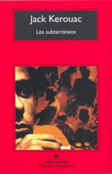 Libros pdf descarga gratuita de archivos. LOS SUBTERRANEOS en español de JACK KEROUAC DJVU MOBI PDF 9788433920621
