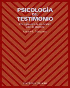 Descargas de libros electrónicos gratis para iPad 2 PSICOLOGIA DEL TESTIMONIO: UNA APLICACION DE LOS ESTUDIOS SOBRE L A MEMORIA  de ANTONIO LUCAS MANZANERO PUEBLA 9788436822021