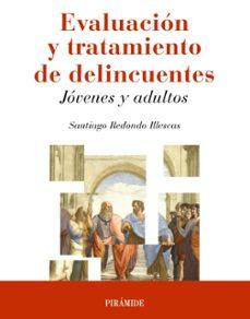 Descargar EVALUACION Y TRATAMIENTO DE DELINCUENTES: JOVENES Y ADULTOS gratis pdf - leer online