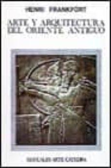 Inmaswan.es Arte Y Arquitectura Del Oriente Antiguo (3ª Ed.) Image