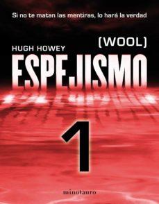 espejismo 1 (wool 1). holston (ebook)-hugh howey-9788445001721
