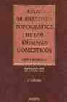 Atlas De Anatomia Topografica De Los Animales Domesticos T Iii 2ª Ed Peter Popesko Comprar Libro 9788445807521