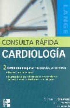 Ebook para descargar gratis ccna CONSULTA RAPIDA CARDIOLOGIA de MICHAEL H. CRAWFORD 9788448151621 en español