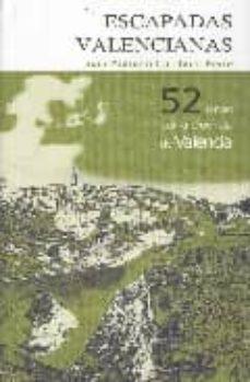 Titantitan.mx Escapadas Valencianas: 52 Rutas Por La Provincia De Valencia Image