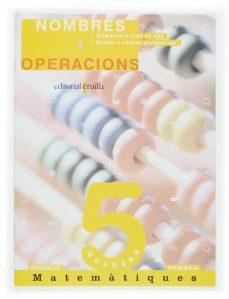 Debatecd.mx Quadern De Matematiques 5 Nombres I Operacions Educacio Primaria Image
