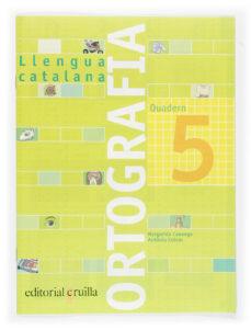 quadern ortografia catalana nº 5 (primaria)-margarida canonge-antonia colom-9788466110921