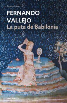 Descargar LA PUTA DE BABILONIA gratis pdf - leer online