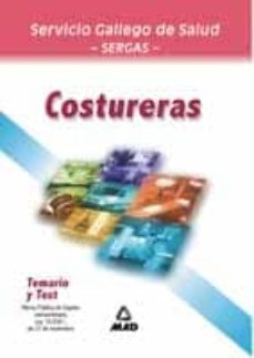 Encuentroelemadrid.es Costureras Del Servicio Gallego De Salud: Temario Y Test (O.p.e. Extraordinaria) Image