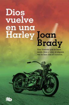 dios vuelve en una harley (ebook)-joan brady-9788466645621