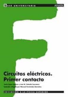 circuitos electronicos: primer contacto-jesus lopez galvan-jose m salcedo carretero-9788466743921