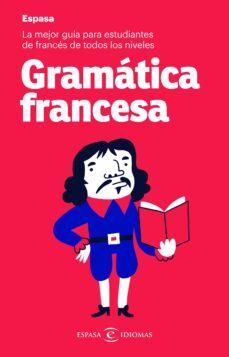 GRAMATICA FRANCESA ESPASA | VV.AA. | Comprar libro