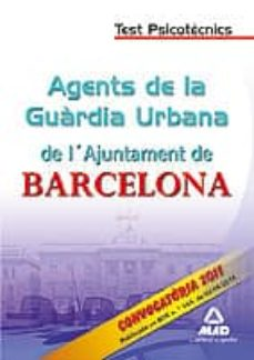 Permacultivo.es Agentes De La Guardia Urbana De L`ajuntament De Barcelona. Test P Sicotecnics Image