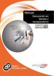 Relaismarechiaro.it Manual Decoracion En Tiendas Y Escaparatismo. Formacion Para El E Mpleo Image