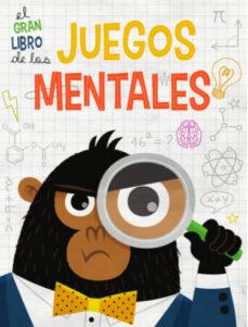 Descargar EL GRAN LIBRO DE LOS JUEGOS MENTALES gratis pdf - leer online