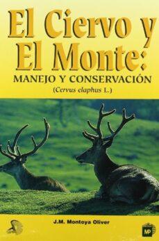 el ciervo y el monte-jose miguel montoya oliver-9788471147721