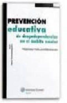 Descargar libros electrónicos en pdf. PREVENCION EDUCATIVA DE DROGODEPENDENCIAS EN EL AMBITO ESCOLAR: P OGRAMA PARA LA INTERVENCION 9788471975621