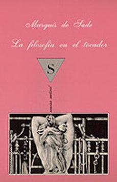 Descargando audiolibros en kindle fire LA FILOSOFIA EN EL TOCADOR MOBI (Spanish Edition) de MARQUES DE SADE