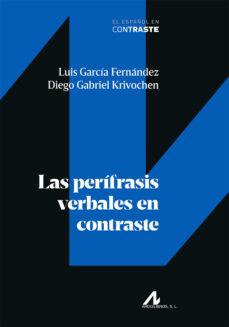 Descargar LAS PERIFRASIS VERBALES EN CONTRASTE gratis pdf - leer online