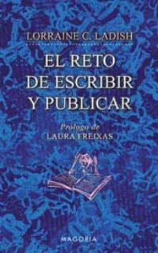 el reto de escribir y publicar-lorraine c. ladish-9788477209621