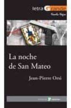 Descargas de libros de adio gratis LA NOCHE DE SAN MATEO (Spanish Edition) 9788478844821