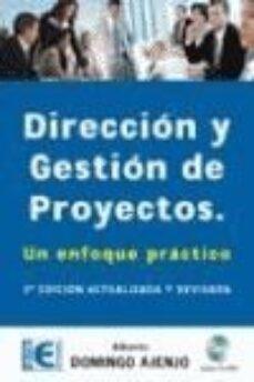 Emprende2020.es Direccion Y Gestion De Proyectos: Un Enfoque Practico (2ª Ed.) (I Ncluye Cd) Image