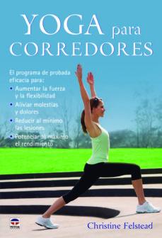 yoga para corredores-christine felstead-9788479029821
