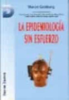 Libros con descargas gratuitas de libros electrónicos LA EPIDEMIOLOGIA SIN ESFUERZO