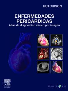 Javiercoterillo.es Enfermedades Pericardicas: Altas De Diagnostico Clinico Por Image N + Dvd-rom Image