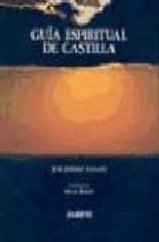 Eldeportedealbacete.es Guia Espiritual De Castilla (4ª Ed.) Image