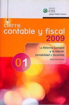 CIERRE CONTABLE Y FISCAL 2009. TOMO 1 - VVAA | Adahalicante.org