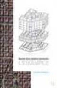 Javiercoterillo.es Secrets D Un Sistema Constructiu: L Eixample Image