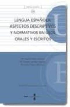 Upgrade6a.es Lengua Española: Aspectos Descriptivos Y Normativos En Usos Orale S Y Escritos Image