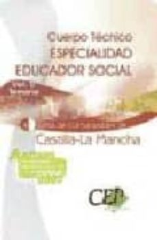 Inmaswan.es Cuerpo Tecnico: Especialidad Educador Social (Vol. Ii): Temario J Unta De Comunidades De Castilla-la Mancha Image