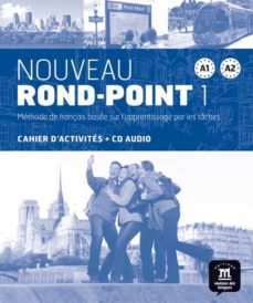 Ebook it descarga gratuita NOUVEAU ROND-POINT 1 (A1-A2) CAHIER D ACTIVITES (+CD AUDIO) de CATHERINE FLUMIAN, JOSIANE LABASCOULE (Spanish Edition) 9788484436621