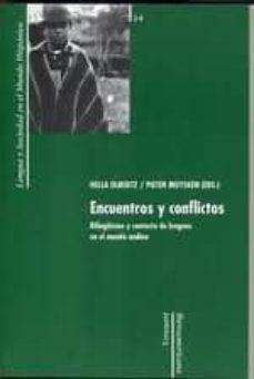 encuentros y conflictos: bilingüismo y contacto de lenguas en el mundo andino (lengua y sociedad en el mundo hispanico 14)-hella olbertz-pieter (eds.) muysken-9788484892021