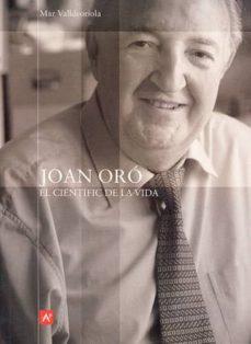 Followusmedia.es Joan Oro: El Cientific De La Vida Image