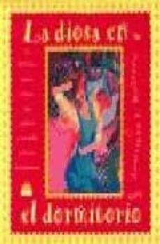 Vinisenzatrucco.it La Diosa En El Dormitorio: Deliciosos Secretos Eroticos Para Cele Brar La Sexualidad Y Desterrar El Aburrimiento Image