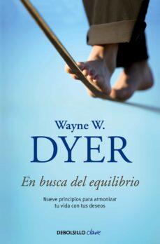 en busca del equilibrio-wayne w. dyer-9788490626221