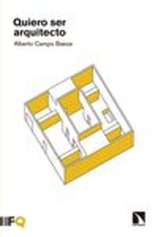 quiero ser arquitecto-alberto campo baeza-9788490970621