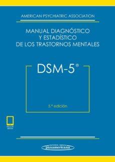 Descargar libros de internet gratis DSM-5 MANUAL DIAGNÓSTICO Y ESTADÍSTICO DE LOS TRASTORNOS MENTALES en español